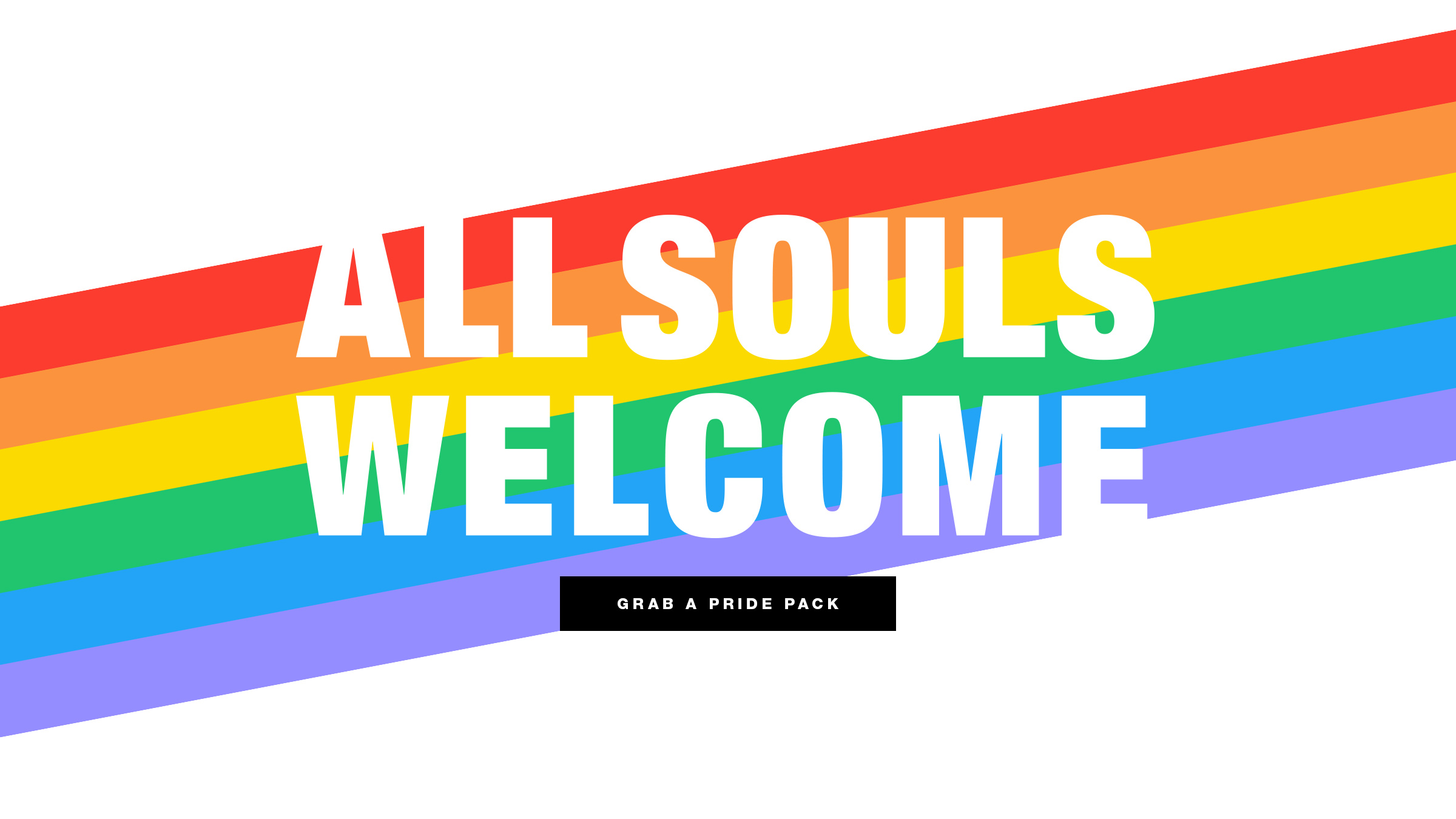 All Souls Welcome - Buy A Pride Pack